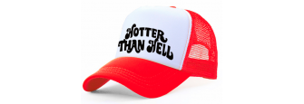 HOTTER THAN HELL -R/W Trucker Cap