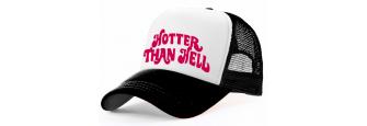 HOTTER THAN HELL - B/W Trucker Cap