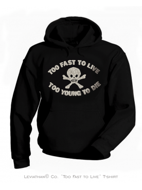 TOO FAST TO LIVE - Men Hoodie