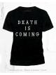 DEATH IS COMING - Men
