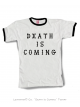 DEATH IS COMING - Men