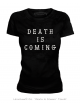 DEATH IS COMING - Women