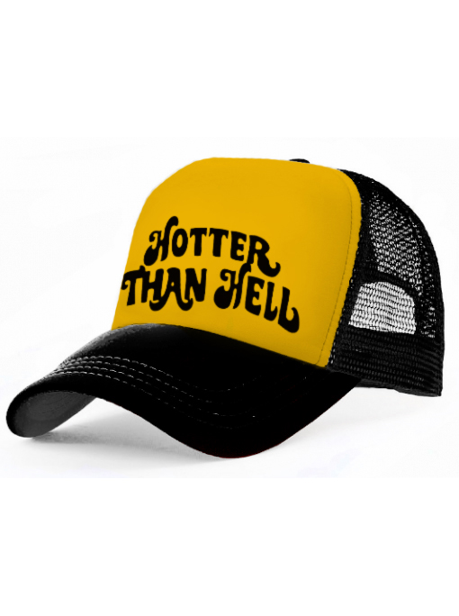 HOTTER THAN HELL - B/Y Trucker Cap