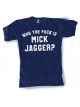 Who The Fuck is Mick Jagger? - Men