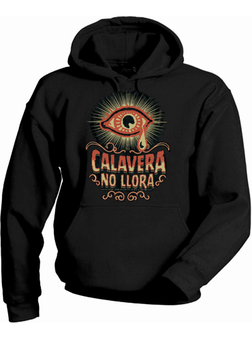 Calavera No LLora - Hoodie