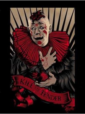 KILL ME TENDER - Poster